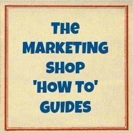 The Marketing Shop 'How To' Guides